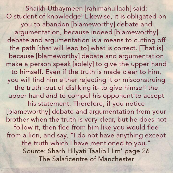 Sharing a Benefit from Shaikh Uthaymeen – [Flee from the Blameworthy Debater Like You Would Flee from a Lion]
