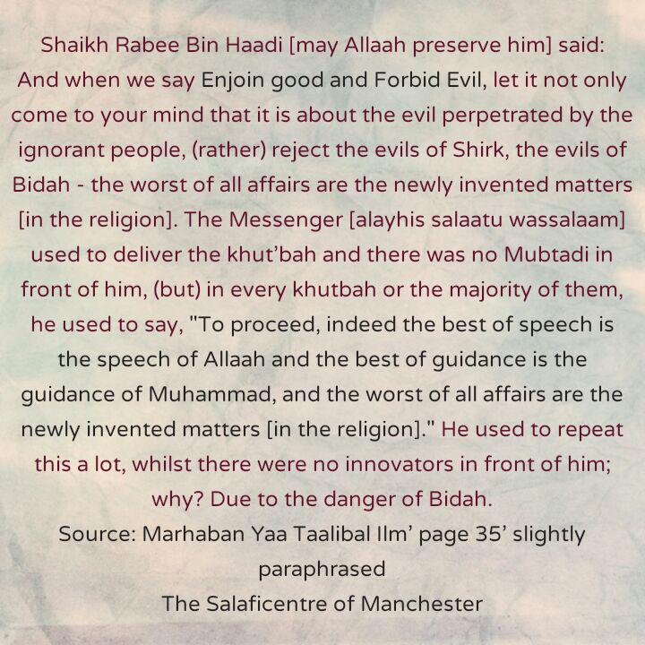 [9] Excerpts From Shaikh Rabee's Book Titled 'Marhaban Yaa Taalibal Ilm' -[Enjoining Good and Forbidding Evil Is Not Limited to Rejecting The Evil Perpetrated by Ignorant People]