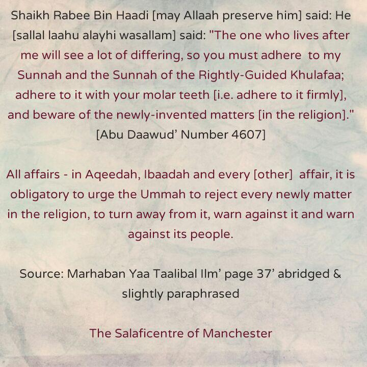 [10] Excerpts From Shaikh Rabee's Book Titled 'Marhaban Yaa Taalibal Ilm' -[It is Obligatory to Urge The Ummah to Reject all Bidah]