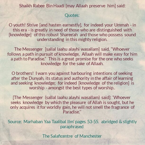 [13B] Excerpts From Shaikh Rabee's Book Titled 'Marhaban Yaa Taalibal Ilm'-[The Tremendous Reward For Seeking Knowledge And Warning Against Seeking It For The Sake of The Dunyah]