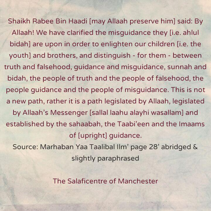 [8] Excerpts From Shaikh Rabee's Book Titled 'Marhaban Yaa Taalibal Ilm' -[Truth Must Be Distinguished From Falsehood]