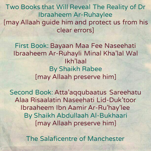 Reminder: Two Books That Will Reveal The Reality of Dr Ibraaheem Ar-Ruhayli
