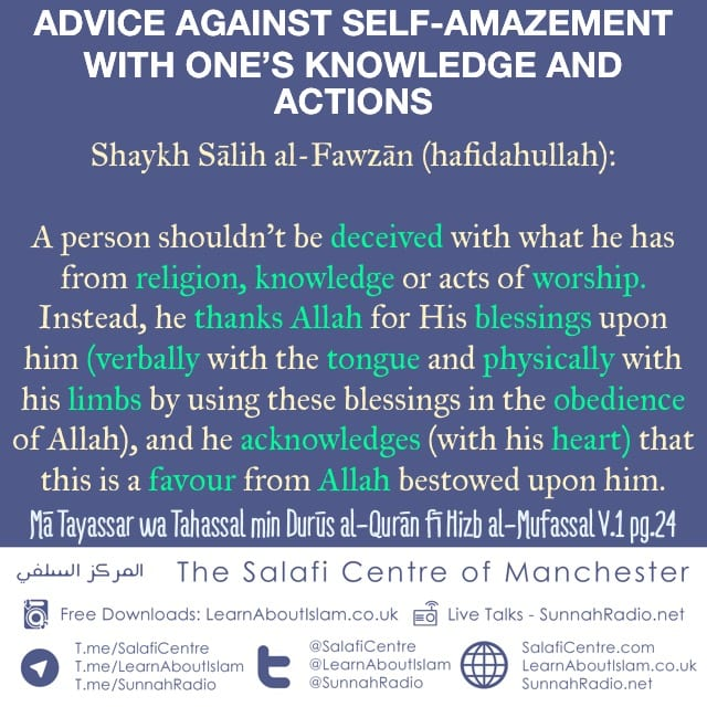 Advice Against Self-Amazement with One's Knowledge and Actions  Shaykh Sālih al-Fawzān