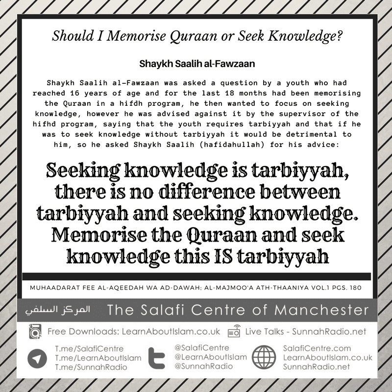 Should I Memorise Quraan or Seek Knowledge? Shaykh Saalih al-Fawzaan