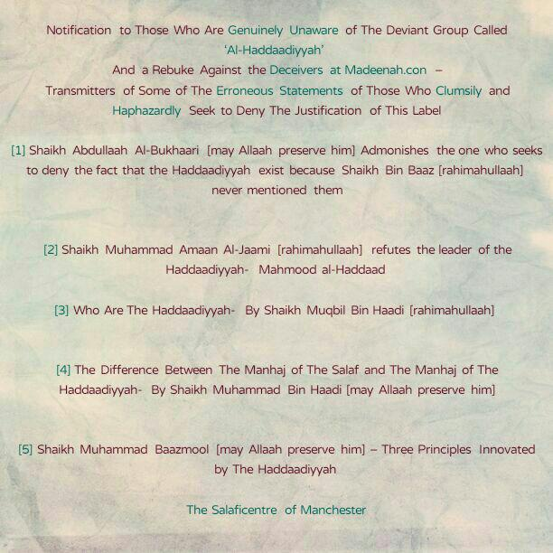 Notification to Those Who Are Genuinely Unaware of Deviant Group Called 'Al-Haddaadiyyah' And  a Rebuke Against the Deceivers at Madeenah.dot.con – Transmitters of Some of The Erroneous Statements of Those Who Clumsily and Haphazardly Seek to Deny The Justification of This Label