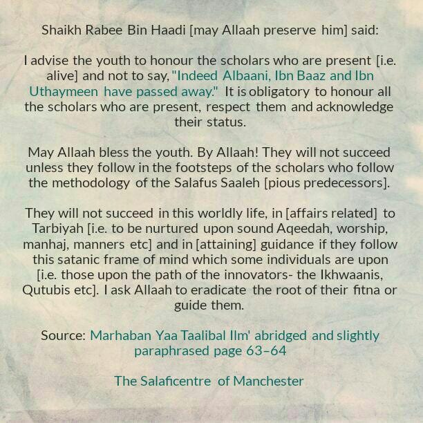[15 E] Excerpts From Shaikh Rabee's Book Titled 'Marhaban Yaa Taalibal Ilm'-[Advise to The Youth That They Honour And Respect all The (Upright) Scholars]