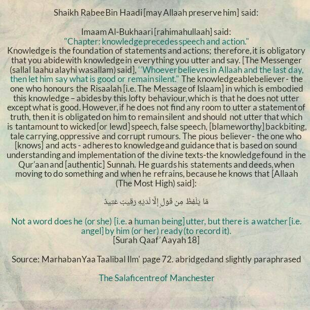 [16A] Excerpts from Shaikh Rabee's Book Titled 'Marhaban Yaa Taalibal Ilm' – [The Pious Believer Speaks Based on Knowledge Because He (or She) Knows That Not a Word Is Uttered Except That It Is Recorded by The Angels]