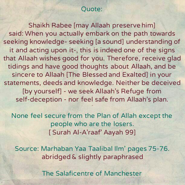 [19] Excerpts from Shaikh Rabee's Book Titled 'Marhaban Yaa Taalibal Ilm'- [One Must Have Good Thoughts About Allaah, Strive to Be Sincere And Guard His [or Her] Heart, etc]