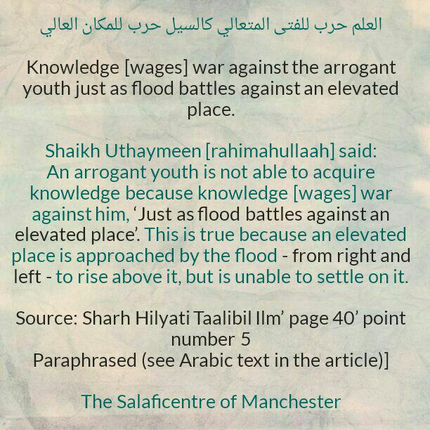 Sharing a Faa'idah From Shaikh Uthaymeen: [Arrogance is a barrier to acquiring knowledge]