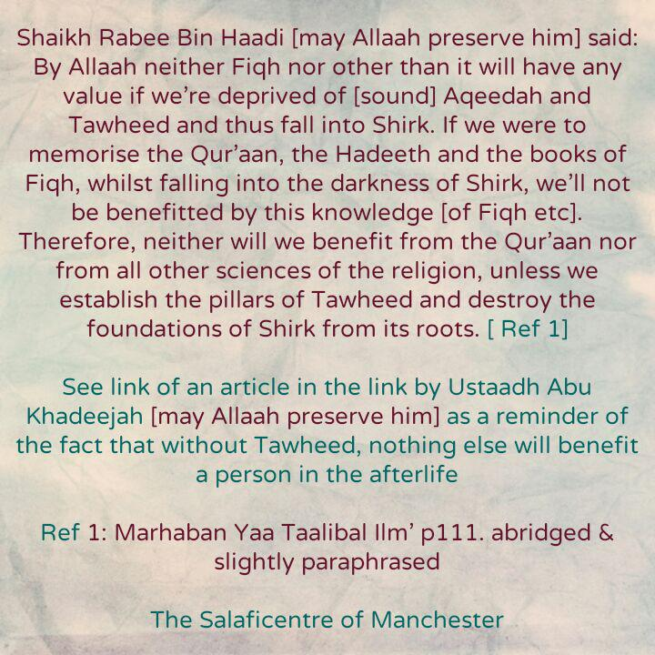 [31] Excerpts from Shaikh Rabee's Book Titled 'Marhaban Yaa Taalibal Ilm' – [Knowledge of Fiqh, Memorisation of The Qur'aan And Hadeeth Will Not Benefit In The Presence of Shirk]
