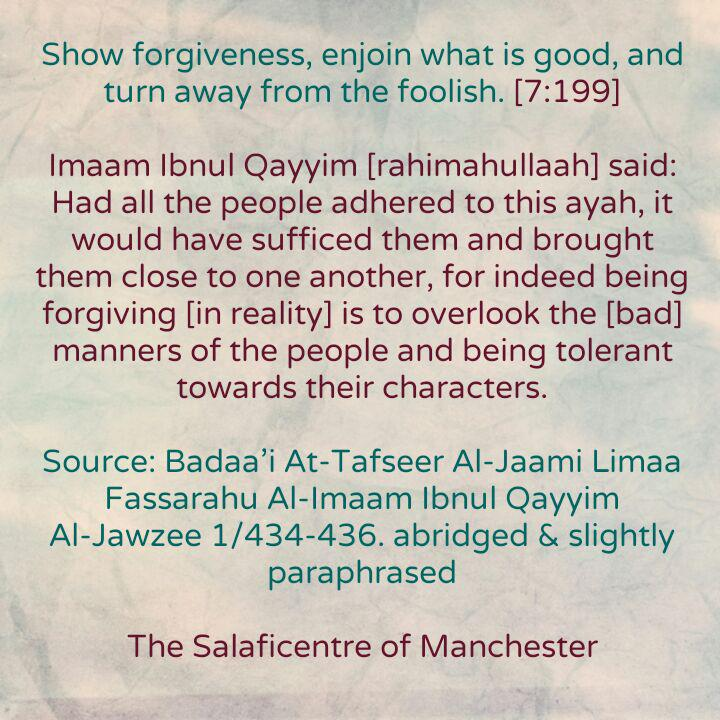 Show Forgiveness, Enjoin What is Good, and Turn Away From The Foolish
