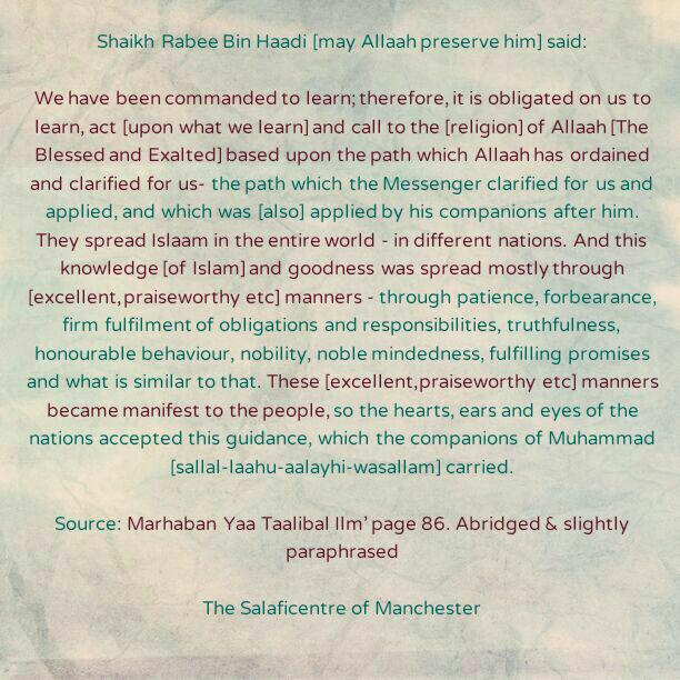 [23] Excerpts from Shaikh Rabee's Book Titled 'Marhaban Yaa Taalibal Ilm' – [Knowledge of The Islamic Legislation Was Spread Mostly Through (Excellent, Praiseworthy etc) Manners]