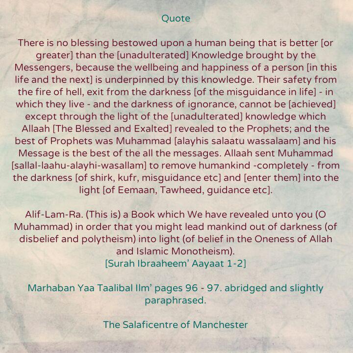 [25] Excerpts from Shaikh Rabee's Book Titled 'Marhaban Yaa Taalibal Ilm' – [Why Is That There Is No Blessing in This Dunyaa Greater Than the Knowledge Brought by The Messengers?]