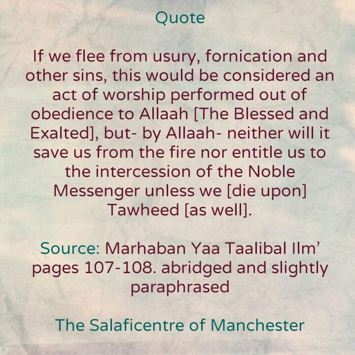 [30] Excerpts from Shaikh Rabee's Book Titled 'Marhaban Yaa Taalibal Ilm'- [Fleeing from Usury, Fornication and Other Sins Is a Great Act of Obedience to Allaah, But Must Be Accompanied By Tawheed Otherwise One Will Not Be Saved from The Hell Fire]