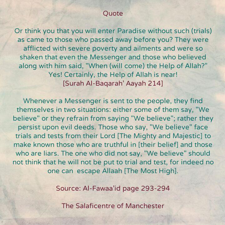 [1] Admonitions – The Souls Will Not Be Purified and Upright Until They Are Put to Test Through Afflictions – By Imaam Ibnul Qayyim [rahimahullaah]