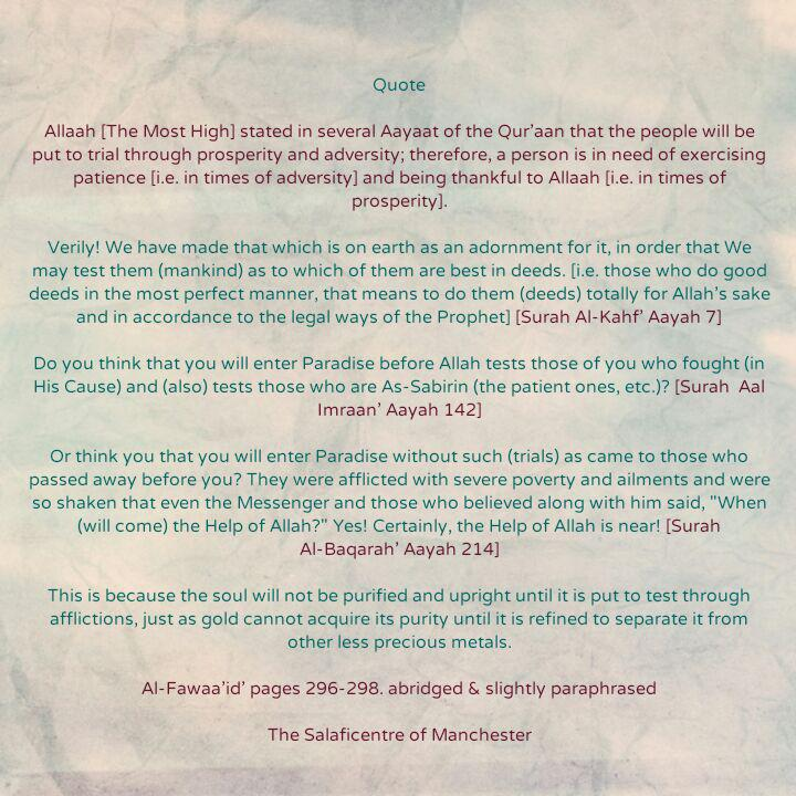 [4] Admonitions: The Souls Will Not Be Purified And Upright Until They Are Put To Test Through Afflictions- By Imaam Ibnul Qayyim [rahimahullaah]