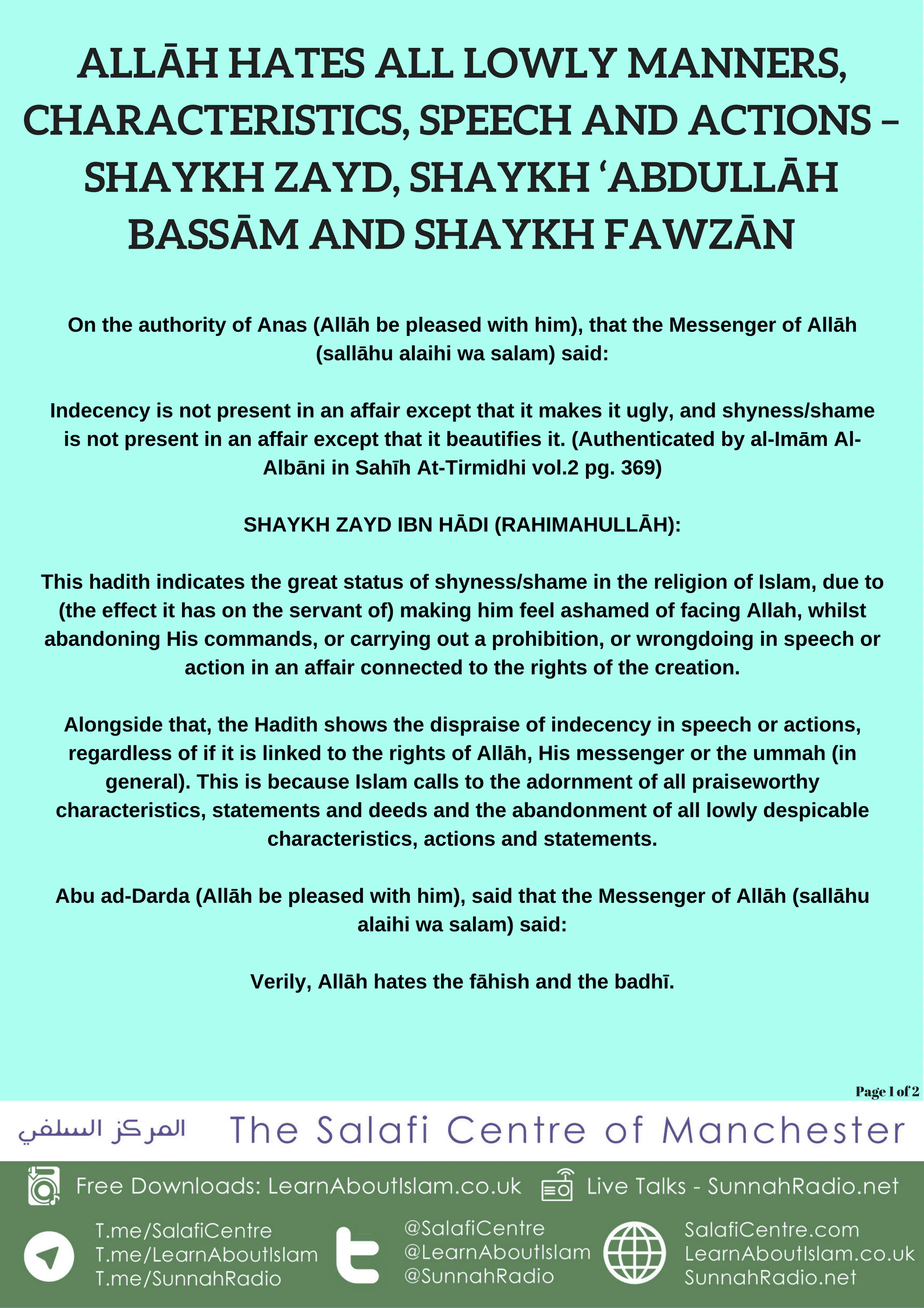 Allāh Hates all Lowly Manners, Characteristics, Speech and Actions – Shaykh Zayd, Shaykh 'Abdullāh Bassām and Shaykh Fawzān