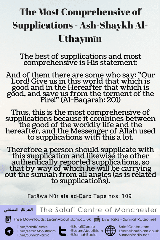 The Most Comprehensive of Supplications – Ash-Shaykh Al-Uthaymīn