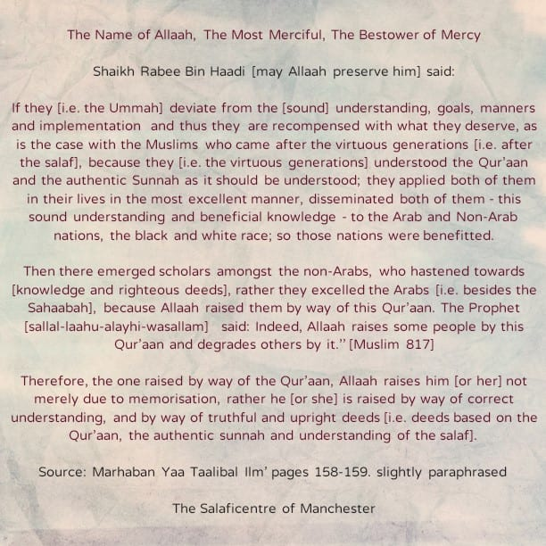 [39] Excerpts from Shaikh Rabee's Book Titled 'Marhaban Yaa Taalibal Ilm' – [Allaah Raises People by Way of This Qur'aan Through Sound Knowledge And Action, And Not Merely Through Memorisation]