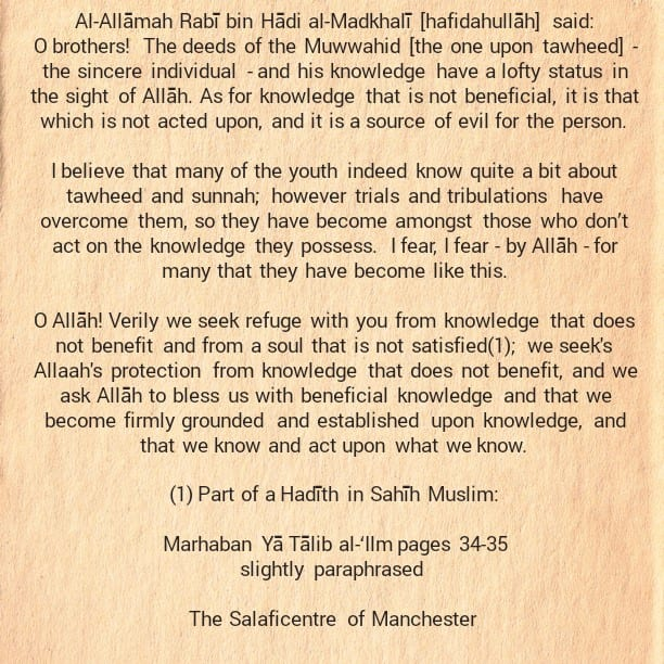 [43] Excerpts from Shaikh Rabee's Book Titled 'Marhaban Yaa Taalibal Ilm' -[When Does Knowledge Benefit a Person?]