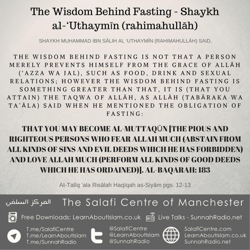 The Wisdom Behind Fasting – Shaykh al-'Uthaymīn (rahimahullāh)