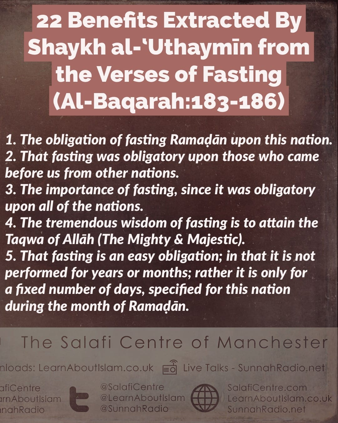 22 Benefits Extracted By Shaykh al-'Uthaymīn from the Verses of Fasting (Al-Baqarah:183-186)