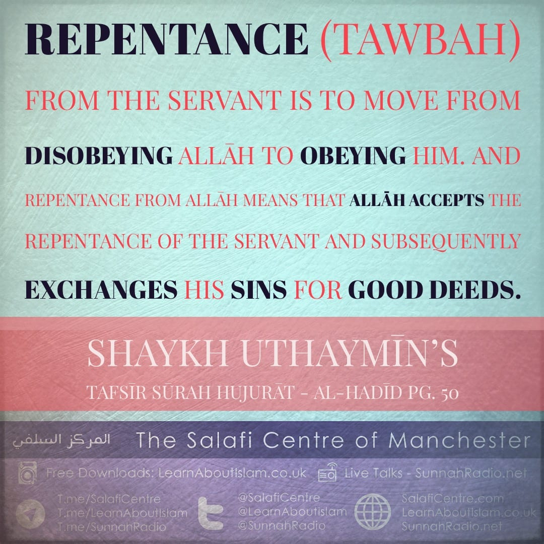 Allāh Replaces Sins with Good Deeds When You Repent – Shaykh Uthaymīn