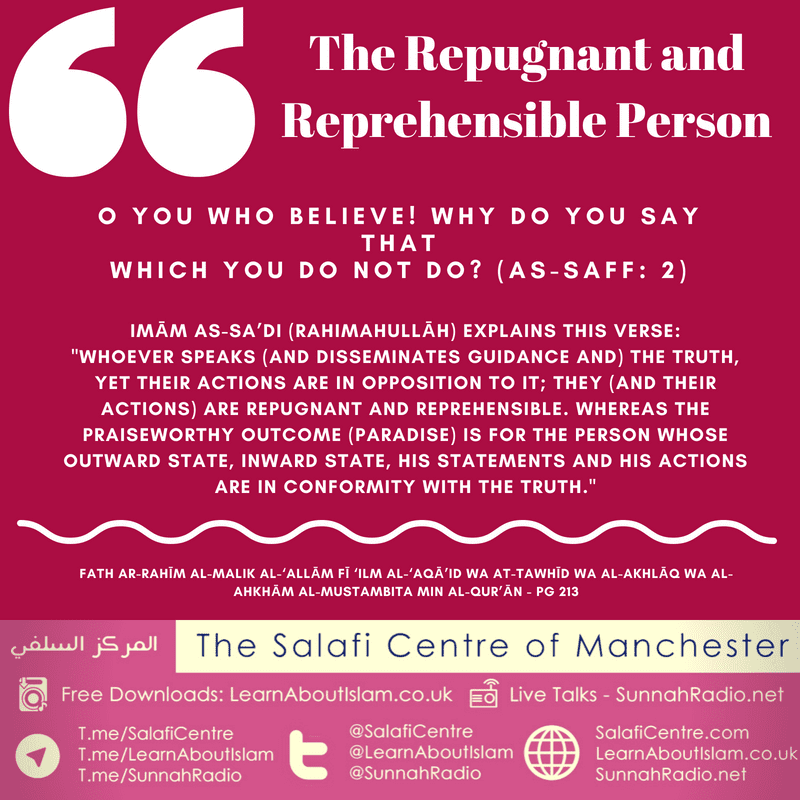 The Repugnant and Reprehensible Person – Imām as-Sa'di (rahimahullāh)