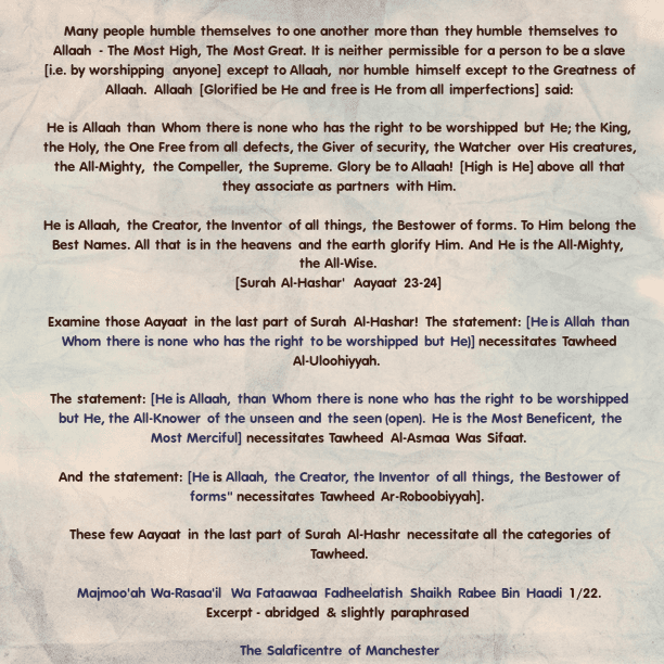 Humble Yourself Only to The Greatness of Allaah! – [A Brief Reminder By Shaikh Rabee (Hafidha'hullaah)]