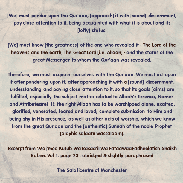 We Must Ponder Upon The Qur'aan – [A Brief Reminder By Shaikh Rabee (Hafidhahullaah)]