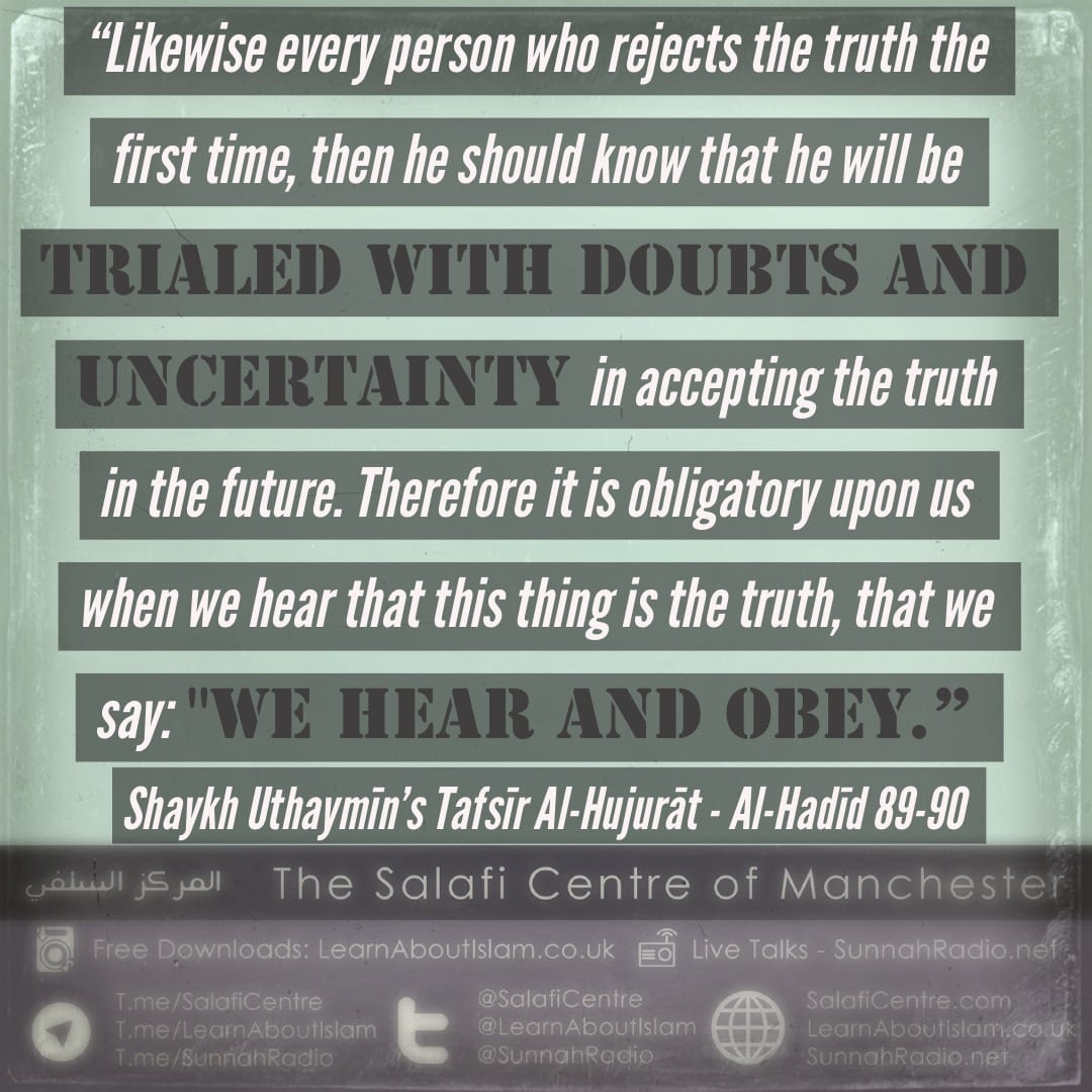 Rejecting The Truth – Shaykh Uthaymīn