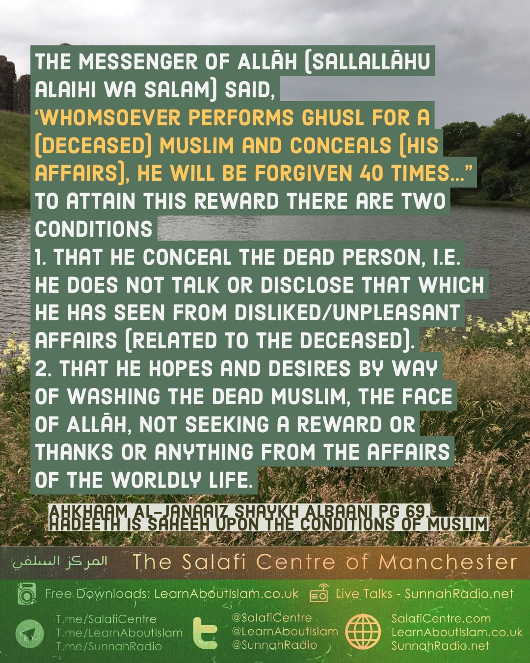 "'Whomsoever performs ghusl for a (deceased) Muslim and conceals (his affairs), he will be forgiven 40 times…"" hadeeth & Commentary Sh. Albani"