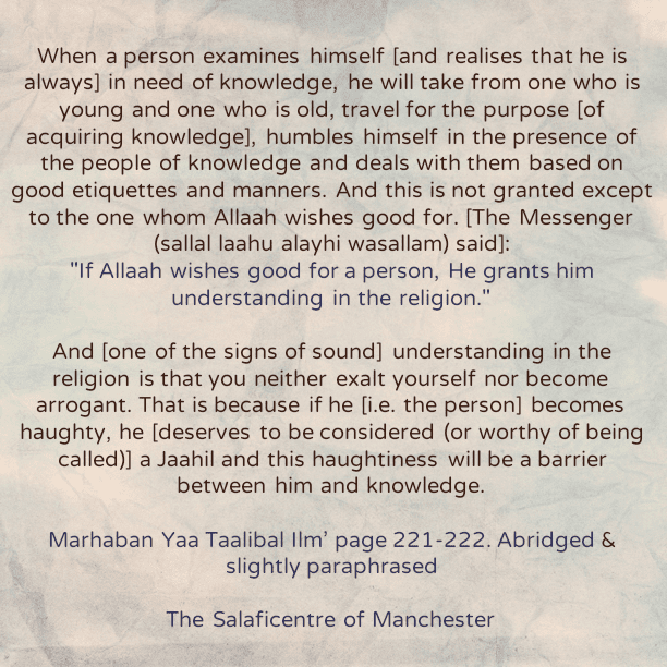 [52] Excerpts from Shaikh Rabee's Book Titled 'Marhaban Yaa Taalibal Ilm'-[A Person Who Realises His Need of Knowledge Will Acquire It From Both a Younger And Elder Teacher]
