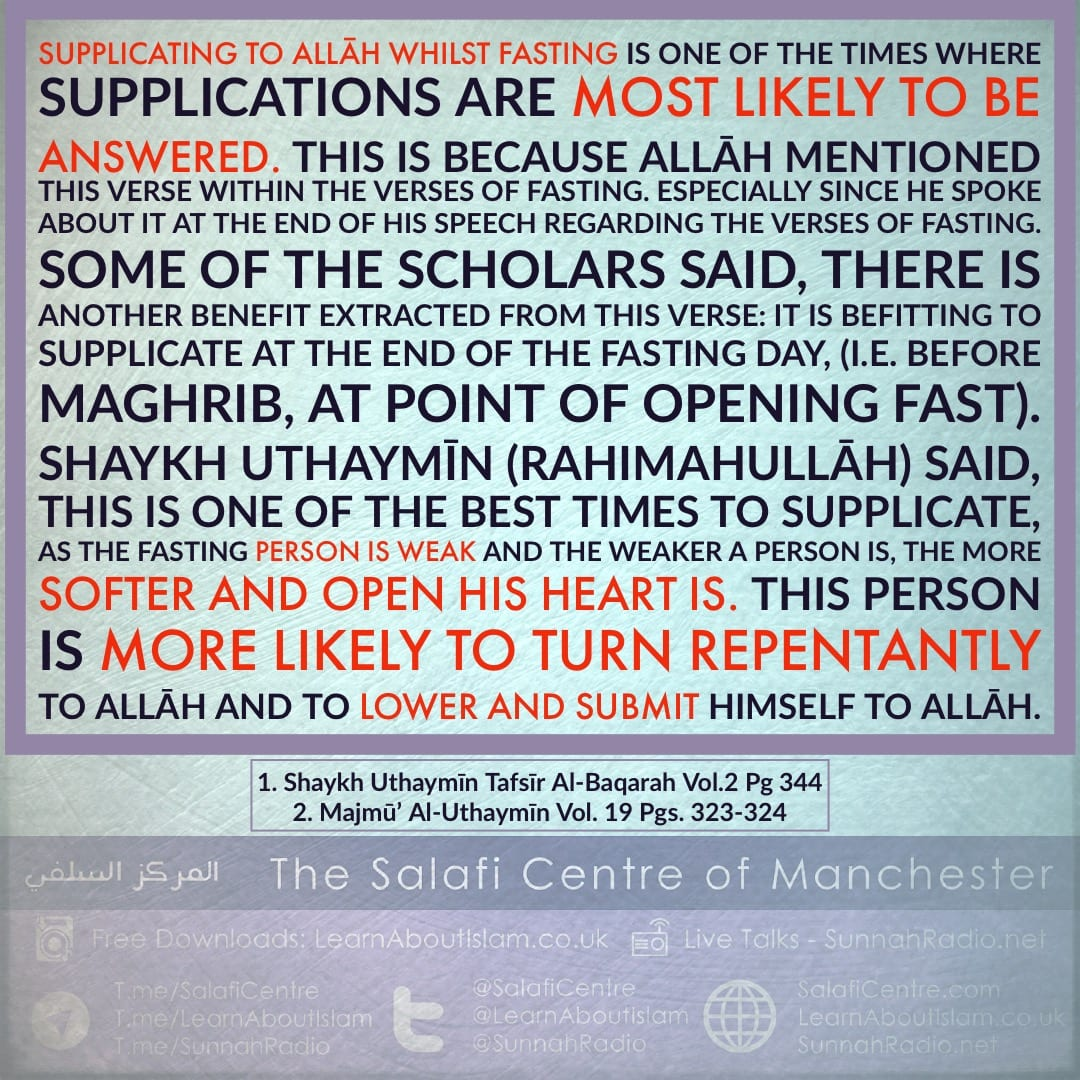 Fasting People Take Advantage and Supplicate to Allāh – Shaykh Uthaymīn