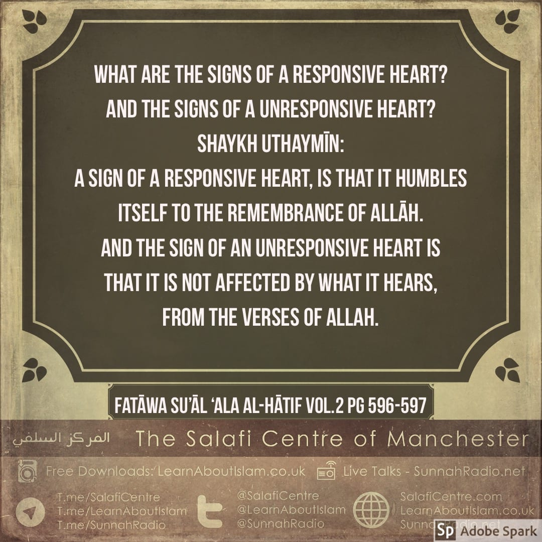 What Are the Signs of a Responsive Heart and Unresponsive Heart? Shaykh Uthaymīn