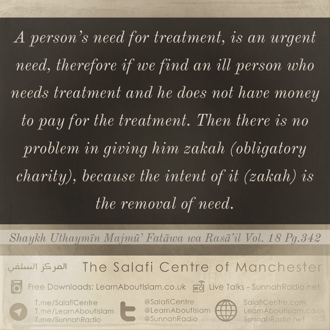 Giving Zakah (obligatory charity) to a Sick Person for Treatment – Shaykh Al-Uthaymīn