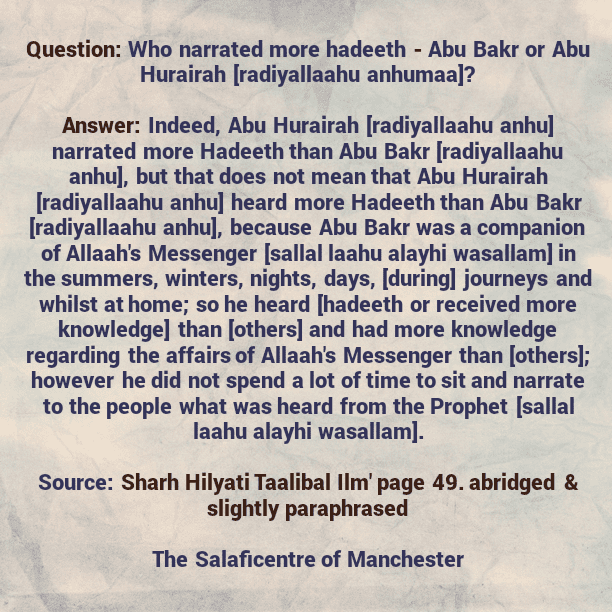 Why Did Others Narrate More Hadeeth Than Abu Bakr [radiyallaahu-anhu] Even Though He Was More Knowledgeable Than Them?- [A Brief Reminder By Shaikh Uthaymeen (rahimahullaah)]