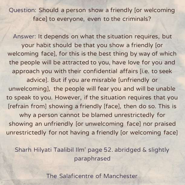 Should We Always Show a Friendly Face? – [A Brief Reminder By Shaikh Uthaymeen (rahimahullaah)]