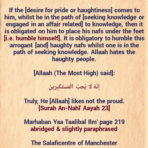 [54] Excerpts from Shaikh Rabee's Book Titled 'Marhaban Yaa Taalibal Ilm' – [The Haughty Nafs Must Be Humbled Whilst One Is In Path of Seeking Knowledge]