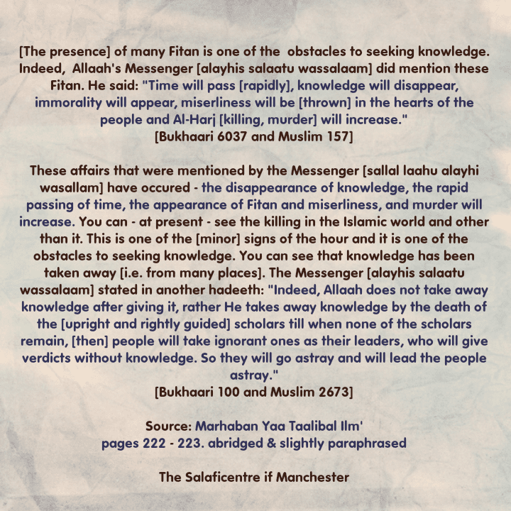 [58] Excerpts from Shaikh Rabee's Book Titled 'Marhaban Yaa Taalibal Ilm' – [The Fitan Are Obstacles to Seeking Knowledge]