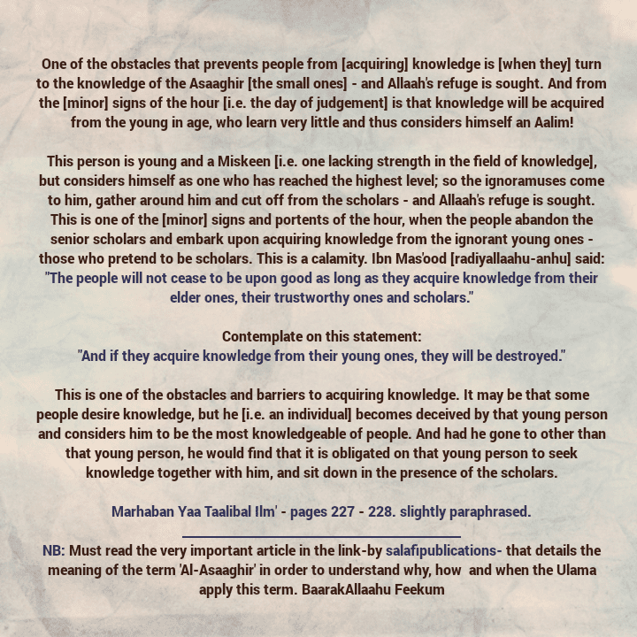 [63] Excerpts From Shaikh Rabee's Book Titled 'Marhaban Yaa Taalibal Ilm'- [Regarding The One Who Knows Little, Pretends to Be a Scholar And Distances The People From The Upright Scholars, And Followed By a More Detailed Clarification From Salafipublication Regarding The Term  'Al-Asaaghir']