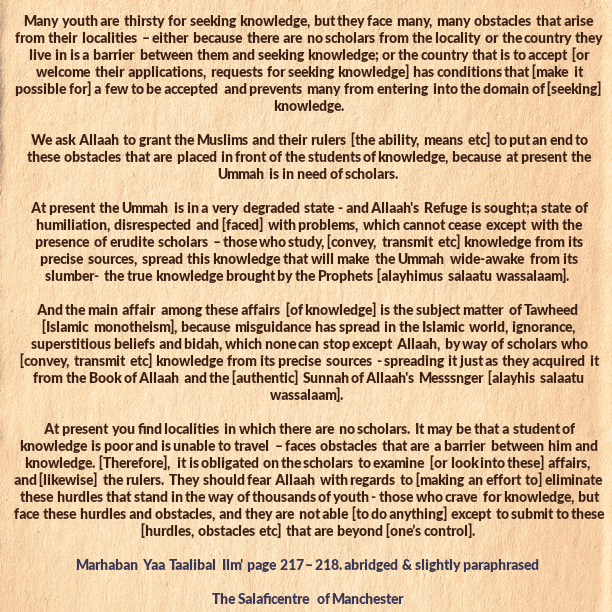 [55] Excerpts from Shaikh Rabee's Book Titled 'Marhaban Yaa Taalibal Ilm' – [Those Who Crave For Knowledge But Cannot Reach It Due To Hurdles And Obstacles Beyond Their Control]