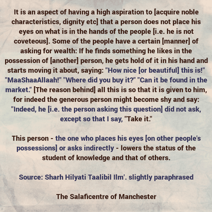 Seeking After Noble Characteristics Necessitates That One Diverts His Attention From The Possessions of The People – [A Short Faa'idah From Shaikh Uthaymeen (rahimahullaah)]