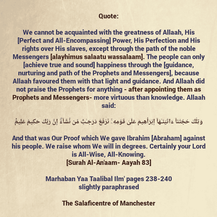 [65] Excerpts From Shaikh Rabee's Book Titled 'Marhaban Yaa Taalibal Ilm'-[What Was The Most Virtuous Thing That Allaah Gave to The Prophets And Messengers After They Were Appointed As Prophets And Messengers?]