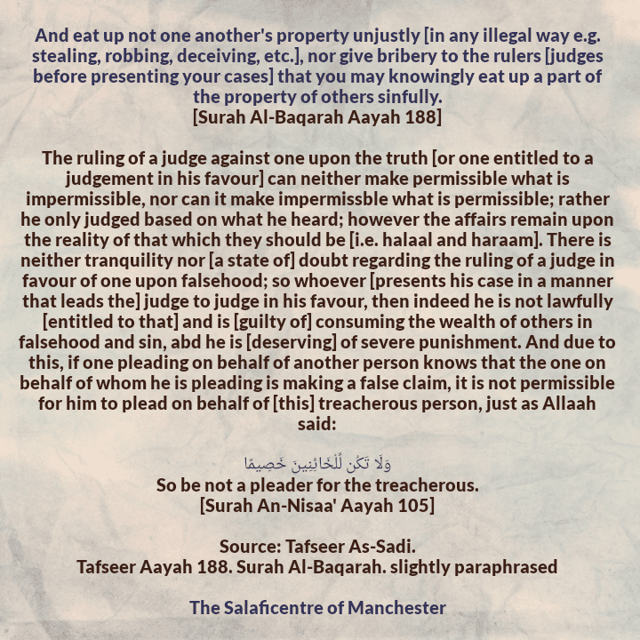 The Sin of Accepting False Judgement In One's Favour And Pleading On Behalf of a Treacherous Person- [By Imaam As-Sadi (rahimahullaah)]