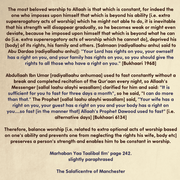 [67]Excerpts From Shaikh Rabee's Book Titled 'Marhaban Yaa Taalibal Ilm'- [The Best Worship Is That Which Is Constant And Refrain From Imposing Upon Ourselves Extra Optional Acts of Worship Beyond What We Are Able to Do]