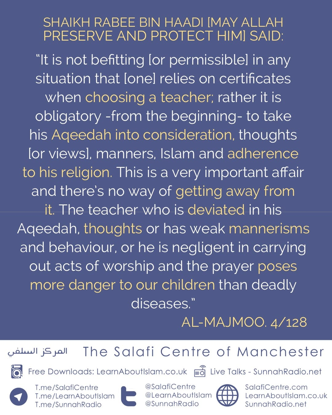 Foundations for Our Teaching Establishments: Giving Precedent and Emphasis to The Aqeedah Over Certificates When Employing Teachers – Shaykh Rabee' B. Haadi