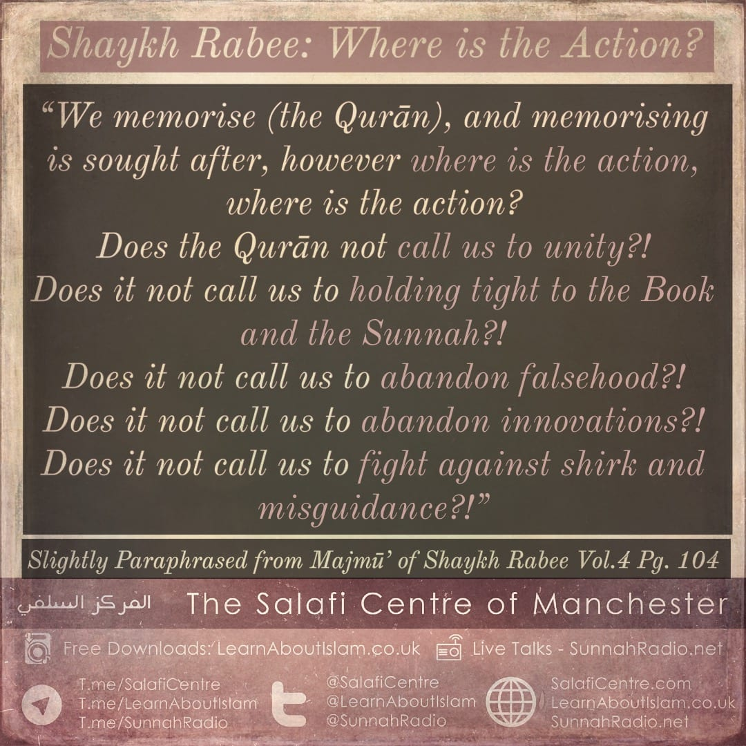 Shaykh Rabee: Where is the Action?