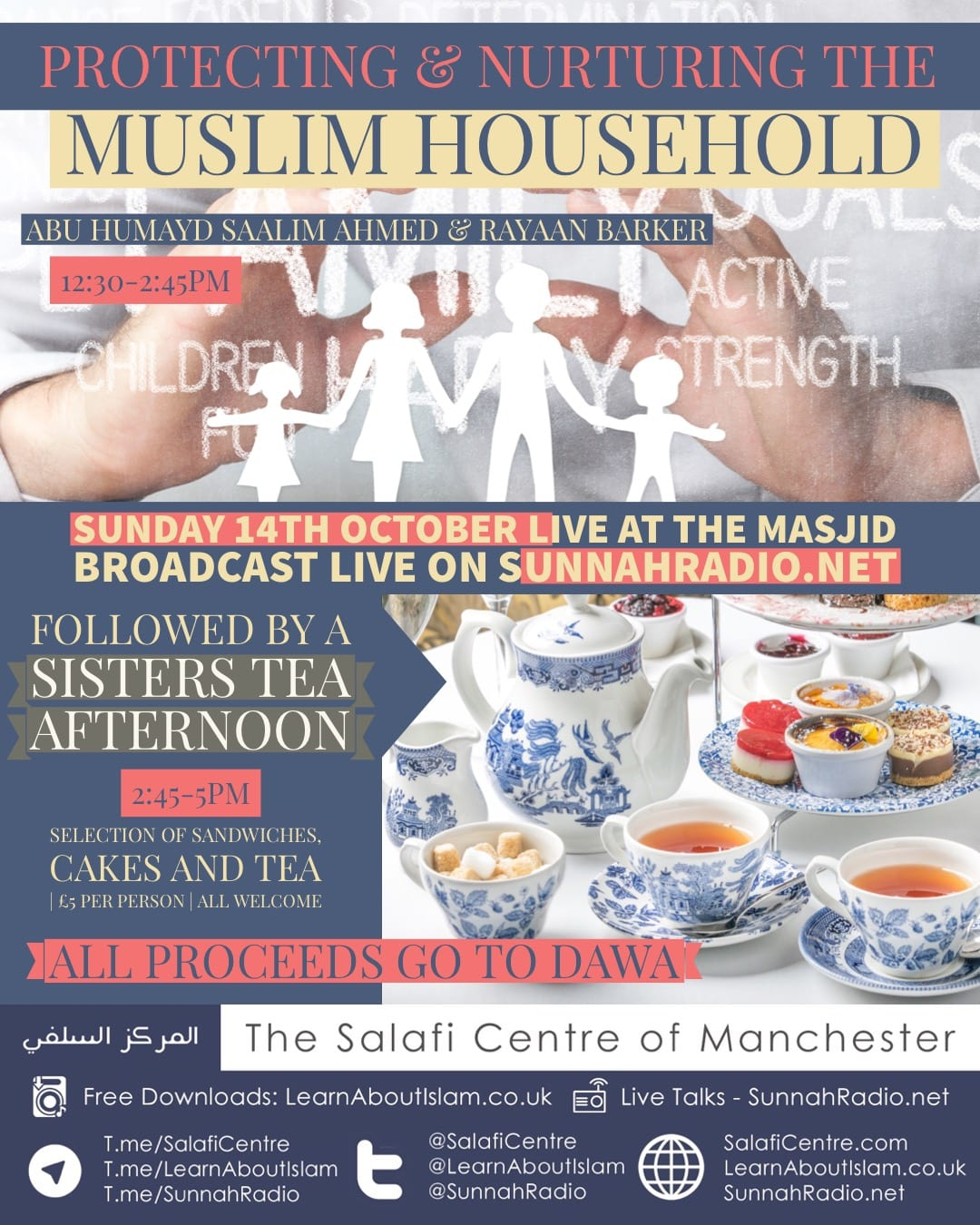 Live Event! Protecting and Nurturing the Muslim Household & Sisters Tea Afternoon with Abu Humayd & Rayaan Barker on Sunday 14th October 12:30-5pm.