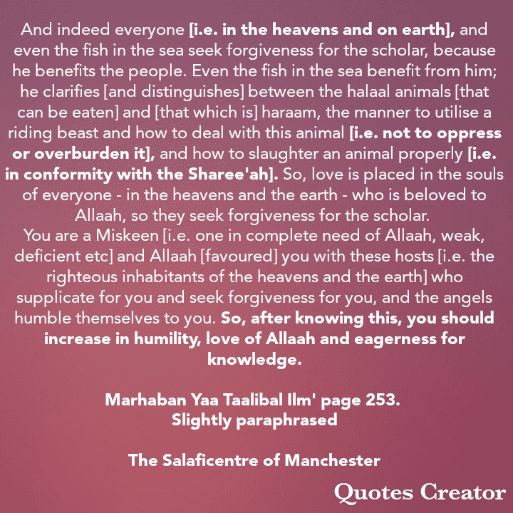 [75] Excerpts From Shaikh Rabee's Book Titled 'Marhaban Yaa Taalibal Ilm'- [Why Are The Scholars Beneficial to Everyone -Humankind, Animals etc]